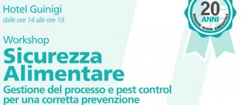 Workshop Sicurezza Alimentare: Gestione del processo e Pest Control per una corretta prevenzione dalle contaminazioni di specie infestanti